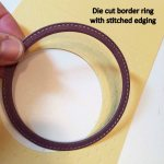 Die cut border ring
