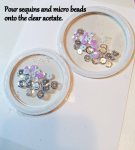 Pour sequins onto clear acetate