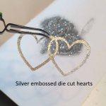 Silver embossed die cut hearts