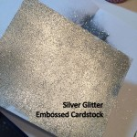 Silver glitter embossed cardstock