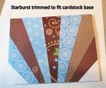Starburst trimmed to fit cardstock base